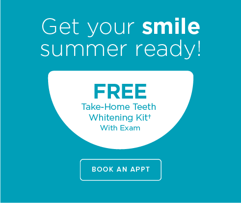 Get your smile summer ready! Free Take-Home Teeth Whitening Kit with Exam. Book an appointment.
