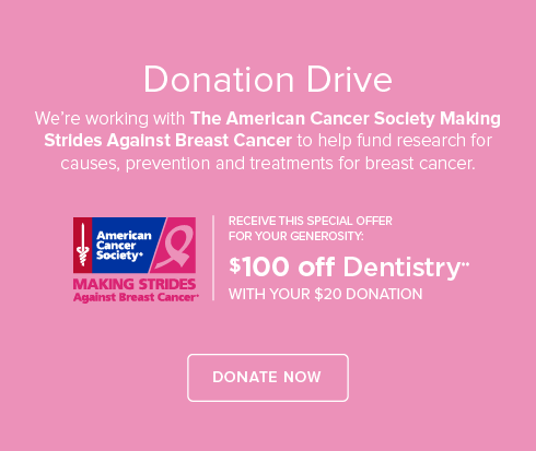 North Decatur  Dentistry - $100 Off Dentistry with your $20 Donation to The American Cancer Society Make Strides Against Breast Cancer